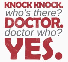 Knock knock. Doctor Who. by digerati
