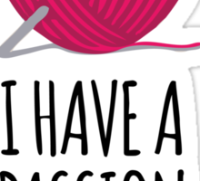 Amazing 'I Have a Passion For Fiber' Yarn and Knitting Gifts Sticker