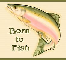 Born to Fish by SpiceTree