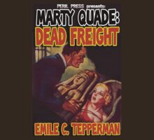 Emile Tepperman - Marty Quade - Dead Freight by perilpress