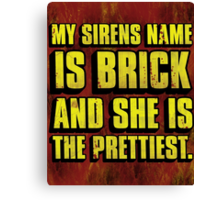Brick Is Pretty Canvas Print