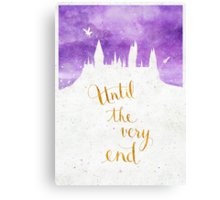 "Harry Potter ""Until the very end"" Canvas Print"