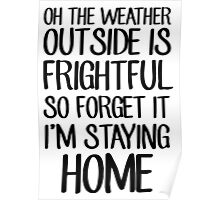Oh the weather Poster