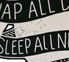 Sleep All Day Sticker