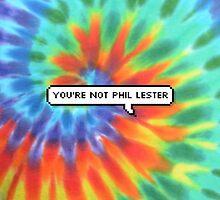 You're Not Phil Lester by KJELLBRGS