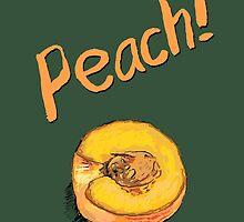 Peach! by Ken Coleman