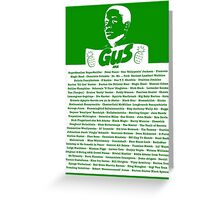 The Many Names of Burton Guster Greeting Card