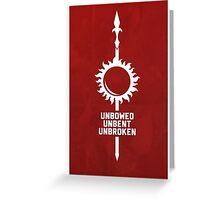 Unbowed - Unbent - Unbroken Greeting Card