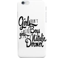 Girls Like Natalie Dormer iPhone Case/Skin