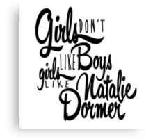 Girls Like Natalie Dormer Canvas Print