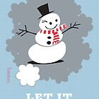 Let It Snow, Man by johnandwendy