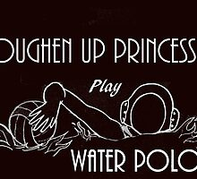 Play Water Polo by Melinda  Ison - Poor