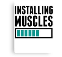 Loading Muscles - Nerd, Gamer, Geek Workout Shirt Canvas Print