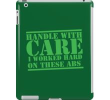 Handle with care I worked hard on these ABS iPad Case/Skin
