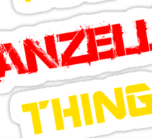It's a VANZELLA thing, you wouldn't understand !! Sticker