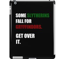 Some Slytherins Fall For Gryffindors. Get Over It. iPad Case/Skin