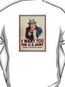 I Want You! Uncle Sam Wants You, USA, War, Recruitment Poster T-Shirt
