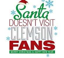 Santa Doesen't Visit Clemson Fans. Merry Christmas and Happy New Year by USAswagg2