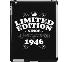Limited edition since 1946 iPad Case/Skin