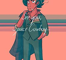 See You Space Cowboy by moonshoesmira