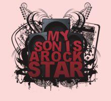My Son is A Rock Star by Paul Van Opdenbosch