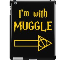 I'm with Muggle iPad Case/Skin