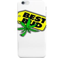 BEST BUD T-SHIRT iPhone Case/Skin