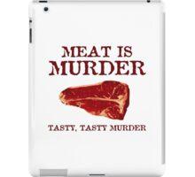 Meat is Tasty Murder iPad Case/Skin