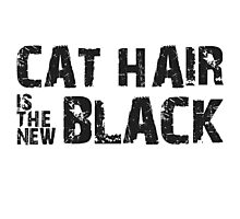 Cat Hair is the New Black Photographic Print
