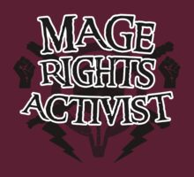 Mage Rights Activist by Emily Ritchie