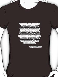 You must love, Thoreau T-Shirt