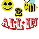 happy to bee all in by gruntpig