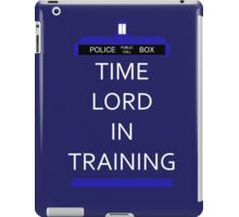 Time Lord In Training iPad Case/Skin