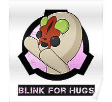 SCP-173 Blink For Hugs Poster