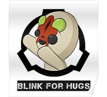 SCP-173 Blink For Hugs (Hollow) Poster