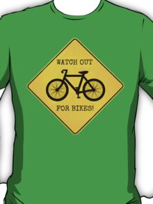 Watch Out For Bikes!! - Sticker T-Shirt
