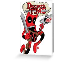 Deadpool Time Greeting Card