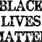 Black Lives Matter by Kingofgraphics