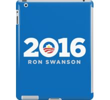Ron Swanson 2016 shirt hoodie pillow mug iPhone 6 iPad case iPad Case/Skin