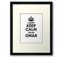I cant keep calm Im an OMAR Framed Print