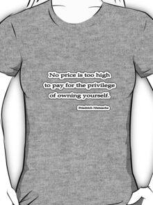 No price too high, Nietzsche T-Shirt