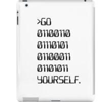 Go ( Binary Curse Word ) Yourself iPad Case/Skin