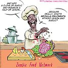 Zombie Food Network by Rick  London