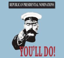 Republican presidential nominations - you'll do! by hotbeetees