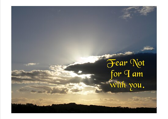 Fear not for I am with you by Heabar