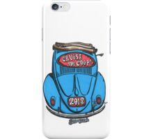 Cruise the Coop  iPhone Case/Skin