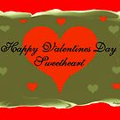 Happy Valentines Day Sweetheart by Madeline M  Allen