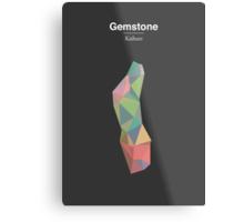 Gemstone - Kaiburr Metal Print