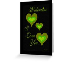 VALENTINE, I LOVE YOU Greeting Card