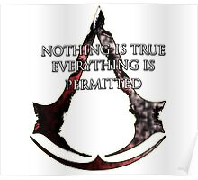 Nothing is true, everything is permitted  Poster